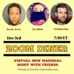 Zoom Diner - Virtual New Material Show with Kevin Avery and Graham Kay